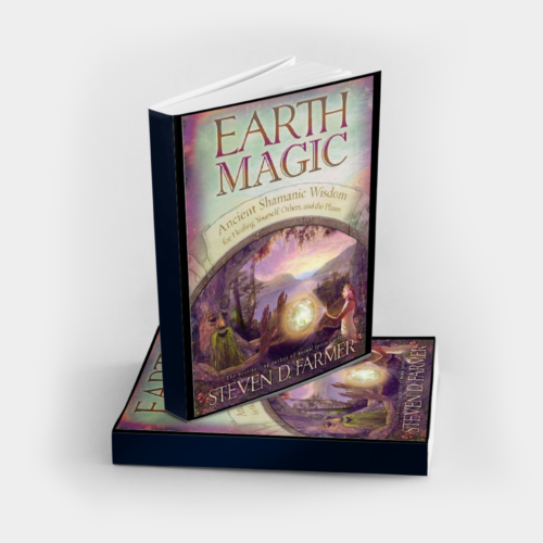 Earth Magic book with ancient shamanic wisdom for healing yourself, others, and the planet, signed by Dr. Steven Farmer